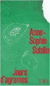 """""""Jours d'agrumes"""" d'Anne-Sophie Subilia"""