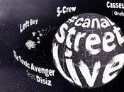 #canalstreetlive avec Casseurs Flowters, S-Crew, Toxic Avenger feat. Disiz Left (5*2 places gagner)