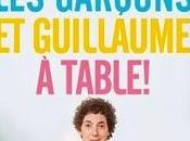"""Les garçons Guillaume, table!"", Guillaume Gallienne."