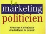 Michel Bongrand, Marketing politicien, Bourin editeurs, Paris, 2006