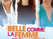 Belle comme femme d'un autre avec Olivier Marchal, Zabou Breitman, Audrey Fleurot