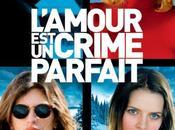 cinéma «L'amour crime parfait»