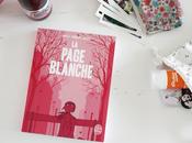 Page Blanche, Boulet Pénélope Bagieu. l'histoire fille sans mémoire cherche désespérément retrouver vie.