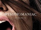 Critique Ciné Nymphomaniac Volume nymphe folies