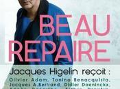 Beau repaire Jacques HIGELIN reçoit