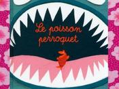 poisson perroquet, Amanda Sthers Magali Huche