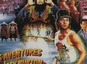 aventures Jack Burton dans griffes mandarin (Big Trouble Little China)
