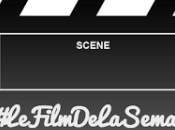 #LeFilmDeLaSemaine2014 Février 2014 Bilan