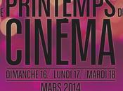 printemps cinéma dimanche mardi mars inclus