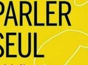 Parler seul Andrès Neuman chez Buchet Chastel