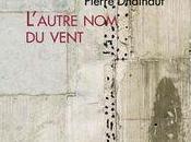Pierre Dhainaut Printemps dédié