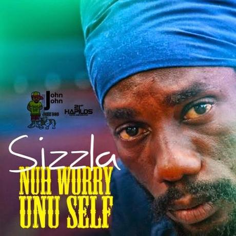 Sizzla Kalonji-Nuh Worry Unu Self- John John Records-2014.