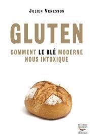 Livre : « Gluten : comment le blé moderne nous intoxique »