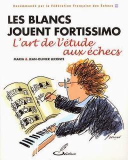 Échecs & Livre : Les Blancs jouent fortissimo