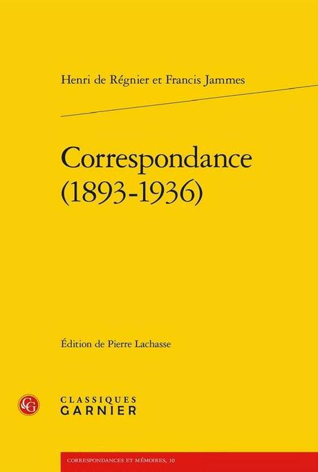 Correspondance inédite Jammes - Régnier