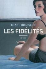 les fidélités, Diane brasseur