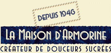 Depuis 1946, La Maison d'Armorine, créateurs de douceurs sucrées