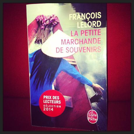 La petite marchande de souvenirs, de François Lelord vietmam roman lumière dautomne la petite marchande de souvenirs julien hanoÏ françois lelord