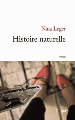 Histoire naturelle, premier roman de Nina Leger chez JC Lattès