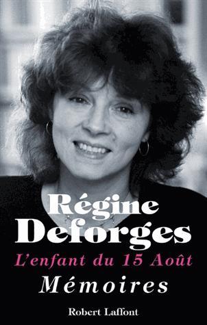 Régine Deforges : Un tel concert de louanges lui aurait été suspect !!!