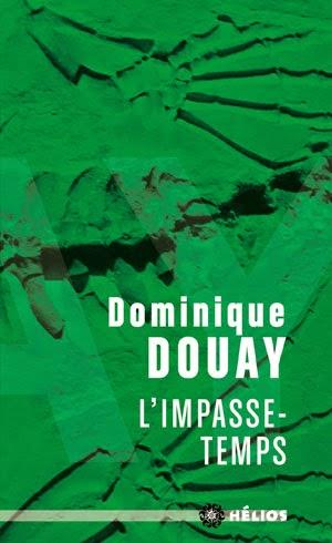L'Impasse-temps / Dominique Douay