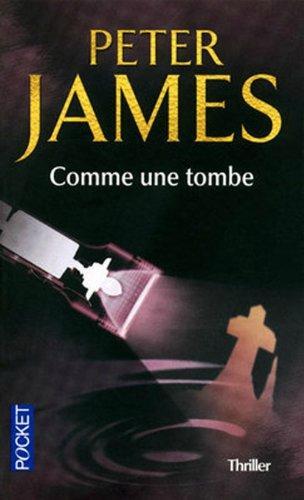 Comme une tombe - Peter James Lectures de Liliba