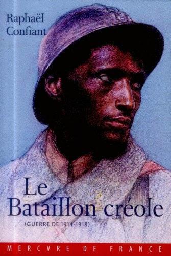 Le Bataillon créole de Raphaël Confiant