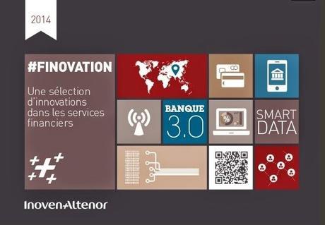 Finovation 2014 : une sélection annuelle d'innovations dans les services financiers - par InovenAlténor