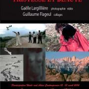 Exposition de Gaëlle Largillière et Guillaume Flageul «Tristesse et Beauté»  à Arles