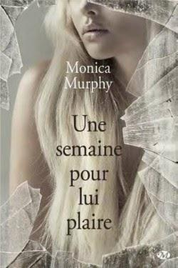 Une semaine avec lui  de Monica Murphy