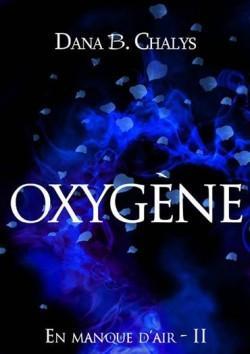 Oxygène de Dana B. CHALYS