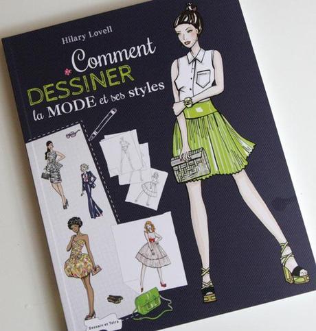commentdessiner mode styles Livres : Cahier de styles à dessiner et Comment dessiner la mode et ses styles