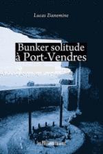 bunker solitude