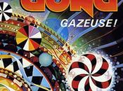 Gong #7-Gazeuse-1976