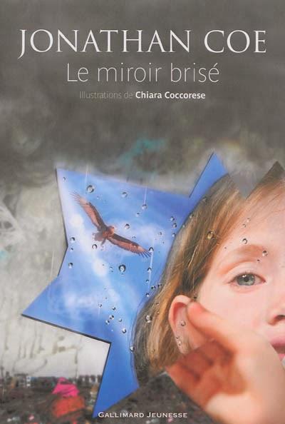 Le miroir brisé - Jonathan Coe