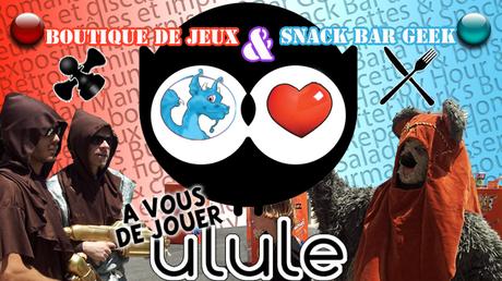 ulule bar geek Bar Geek & Boutique de jeux du coté de Nice