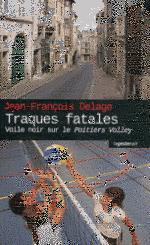 traques fatales
