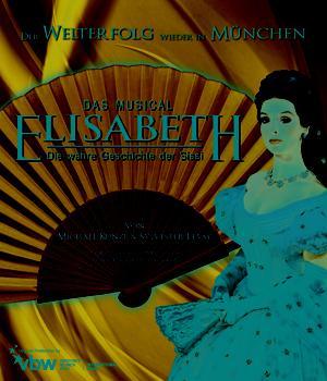 Comédie musicale: Elisabeth, la vraie histoire de Sissi, au Deutsches Theater en 2015