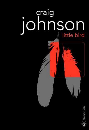 Little bird, Craig Johnson