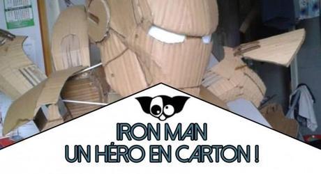Iron Man : Un héro en carton !