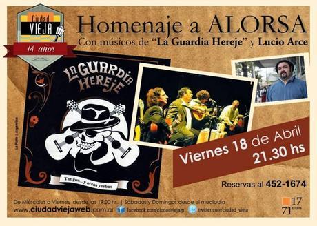 Lucio Arce et les musiciens de la Guardia Hereje rendent hommage à Alorsa [à l'affiche]