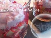 Mousse Chocolat blanc Fruits Rouges Granité Framboises Thermomix