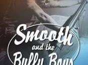 Smooth Bully Boys Piano Namur, avril 2014