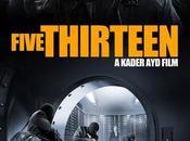 Five Thirteen film salles juin 2014