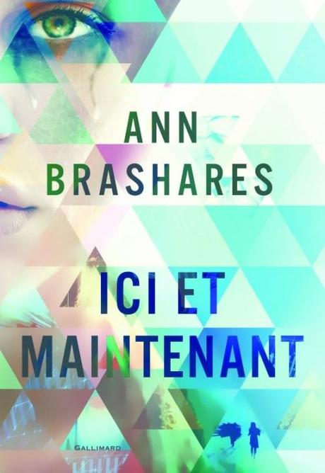Ann Brashares - Ici et maintenant