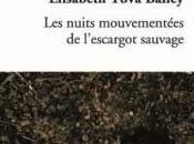 nuits mouvementées l'escargot sauvage Elisabeth Tova Bailey