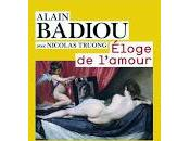 Eloge l'amour, Alain Badiou