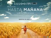 "CINEMA #CEFF2014- ""Hasta Mañana"" (avp française)"