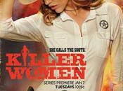 Critiques Séries Killer Women. Saison BILAN.