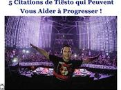 Citations MÉMORABLES Tiësto Méditer d'URGENCE